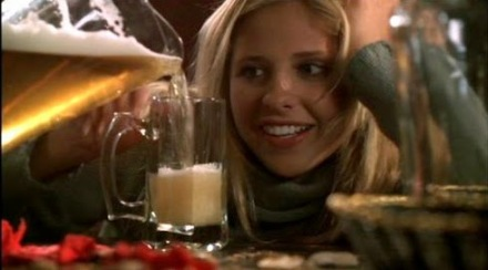 Buffy want beer.
